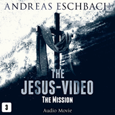 The Mission (The Jesus-Video 3)