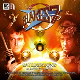 Blake's 7 - The Classic Adventures 1-2: Battleground