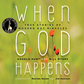 When God Happens - True Stories of Modern Day Miracles