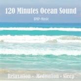 120 Minutes Ocean Sound - Relaxation, Meditation, Sleep