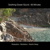 Soothing Ocean Sound - 60 Minutes Relaxation - Meditation - Sleep