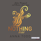 Hörbuch Nothing less (After 7)  - Autor Anna Todd   - gelesen von Bettina Storm