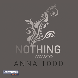 Hörbuch Nothing more (After 6)  - Autor Anna Todd   - gelesen von Julian Horeyseck