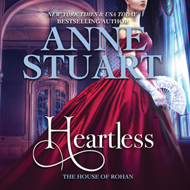 Hörbuch Heartless (House of Rohan 5)  - Autor Anne Stuart   - gelesen von Susan Ericksen
