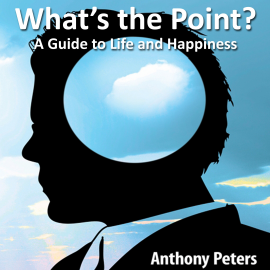 Hörbuch What's the Point?  - Autor Anthony Peters   - gelesen von Anthony Peters