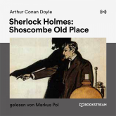 Sherlock Holmes: Shoscombe Old Place