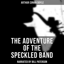 Hörbuch The Adventure of the Speckled Band  - Autor Arthur Conan Doyle   - gelesen von Edward Miller