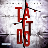 Hörbuch Tattoo (Carver & Lake 1)  - Autor Ashley Dyer   - gelesen von Richard Barenberg