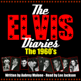 The Elvis Diaries - The 1960's