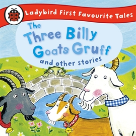 Hörbuch The Three Billy Goats Gruff and Other Stories: Ladybird First Favourite Tales   - gelesen von Wayne Forester