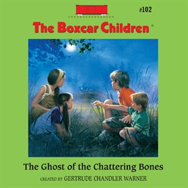 Hörbuch The Ghost of the Chattering Bones  - Autor Aimee Lilly   - gelesen von Gertrude Warner