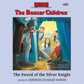 Hörbuch The Sword of the Silver Knight  - Autor Aimee Lilly   - gelesen von Gertrude Warner