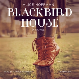 Hörbuch Blackbird House  - Autor Alice Hoffman   - gelesen von Various narrators