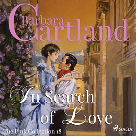 Hörbuch In Search of Love (The Pink Collection 18)  - Autor Barbara Cartland   - gelesen von Anthony Wren