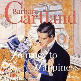 Hörbuch Journey to Happiness (The Pink Collection 28)  - Autor Barbara Cartland   - gelesen von Anthony Wren