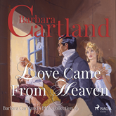 Love Came from Heaven (Barbara Cartland's Pink Collection 56)