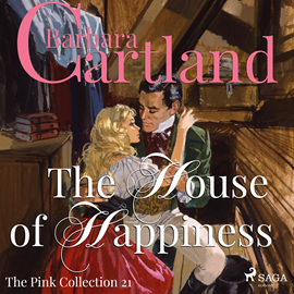 Hörbuch The House of Happiness (The Pink Collection 21)  - Autor Barbara Cartland   - gelesen von Anthony Wren