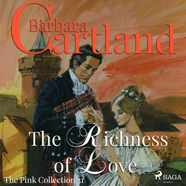 Hörbuch The Richness of Love (The Pink Collection 31)  - Autor Barbara Cartland   - gelesen von Anthony Wren