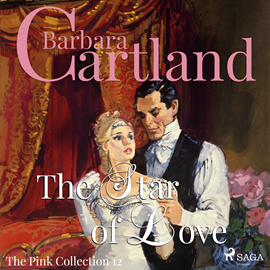 Hörbuch The Star of Love (The Pink Collection 12)  - Autor Barbara Cartland   - gelesen von Anthony Wren