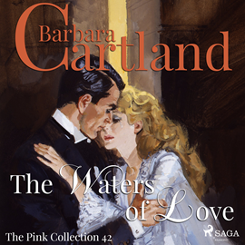 Hörbuch The Waters of Love (The Pink Collection 42)  - Autor Barbara Cartland   - gelesen von Anthony Wren