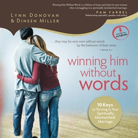 Hörbuch Winning Him Without Words  - Autor Dineen Miller   - gelesen von Lynn Donovan