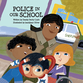 Police in Our School (Police In Our Schools 1)