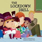 The Lockdown Drill (Police In Our Schools 3)