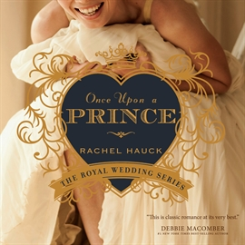 Hörbuch Once Upon a Prince  - Autor Eleni Pappageorge   - gelesen von Rachel Hauck
