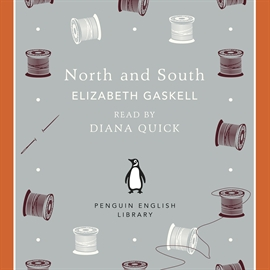 Hörbuch North and South  - Autor Elizabeth Gaskell   - gelesen von Diana Quick
