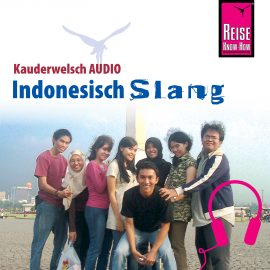 Hörbuch Reise Know-How Kauderwelsch AUDIO Indonesisch Slang  - Autor Bettina David