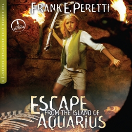 Hörbuch Escape from the Island of Aquarius  - Autor Frank Peretti   - gelesen von Frank Peretti