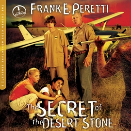 Hörbuch The Secret of the Desert Stone  - Autor Frank Peretti   - gelesen von Frank Peretti