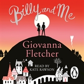 Hörbuch Billy and Me  - Autor Giovanna Fletcher   - gelesen von Kate Rawson