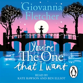 Hörbuch You're the One That I Want  - Autor Giovanna Fletcher   - gelesen von Kate Rawson