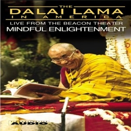 Hörbuch The Dalai Lama in America :Mindful Enlightenment  - Autor His Holiness the Dalai Lama   - gelesen von His Holiness the Dalai Lama