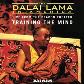 Hörbuch The Dalai Lama in America:Training the Mind  - Autor His Holiness the Dalai Lama   - gelesen von His Holiness the Dalai Lama
