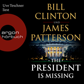 Hörbuch The President is Missing  - Autor Bill Clinton;James Patterson   - gelesen von Uve Teschner