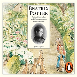 Hörbuch Beatrix Potter - Artist, Storyteller and Countrywoman  - Autor Judy Taylor   - gelesen von Patricia Routledge