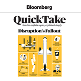 Disruption's Fallout (Bloomberg QuickTake 1)