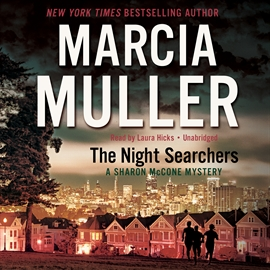 Hörbuch The Night Searchers  - Autor Marcia Muller   - gelesen von Laura Hicks