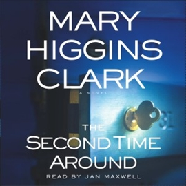 Hörbuch The Second Time Around  - Autor Mary Higgins Clark   - gelesen von Jan Maxwell