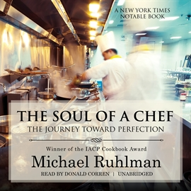 Hörbuch The Soul of a Chef  - Autor Michael Ruhlman   - gelesen von Donald Corren