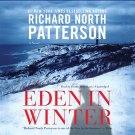Hörbuch Eden in Winter  - Autor Richard North Patterson   - gelesen von Dennis Boutsikaris