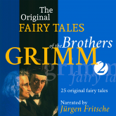 The Original Fairy Tales of the Brothers Grimm. Part 2 of 8.