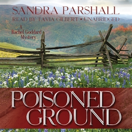 Hörbuch Poisoned Ground  - Autor Sandra Parshall   - gelesen von Tavia Gilbert