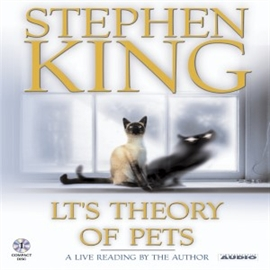 Hörbuch LT's Theory of Pets  - Autor Stephen King   - gelesen von Stephen King