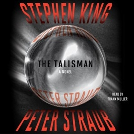 Hörbuch The Talisman  - Autor Stephen King