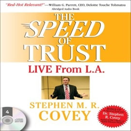 Hörbuch The Speed of Trust: Live from L.A.  - Autor Stephen M.R. Covey