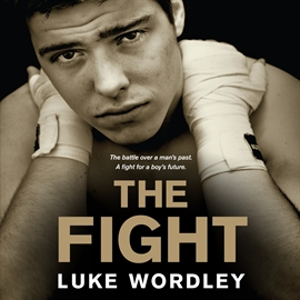 Hörbuch The Fight  - Autor Steve Corbo   - gelesen von Luke Wordley