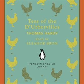 Hörbuch Tess of the D'Urbervilles  - Autor Thomas Hardy   - gelesen von Eleanor Bron